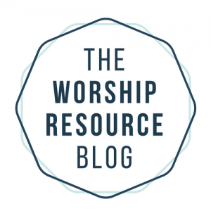 The Worship Resource Blog